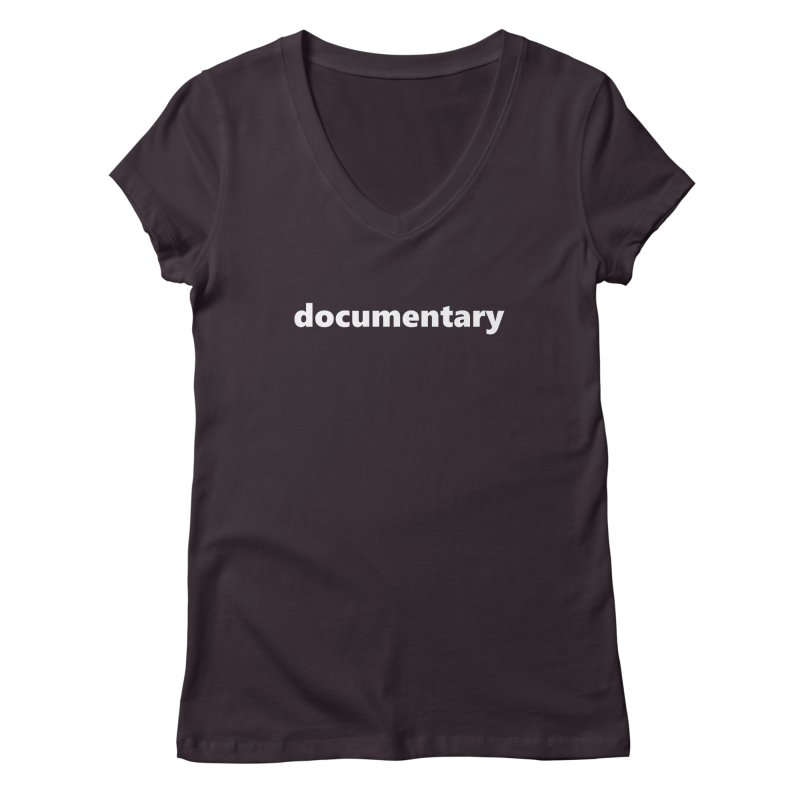 documentary  |  text  |  white Women's Regular V-Neck by Extreme Toast's Artist Shop