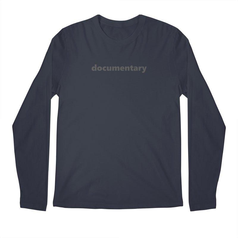 documentary  |  text  |  dark Men's Regular Longsleeve T-Shirt by Extreme Toast's Artist Shop