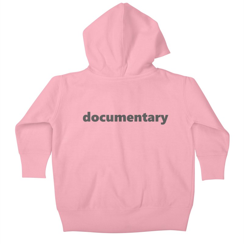 documentary  |  text  |  dark Kids Baby Zip-Up Hoody by Extreme Toast's Artist Shop