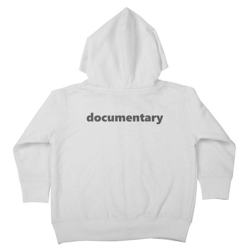 documentary     text     dark Kids Toddler Zip-Up Hoody by Extreme Toast's Artist Shop