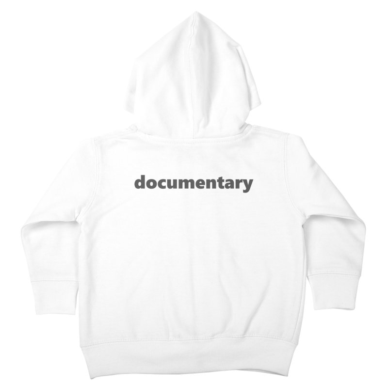 documentary  |  text  |  dark Kids Toddler Zip-Up Hoody by Extreme Toast's Artist Shop