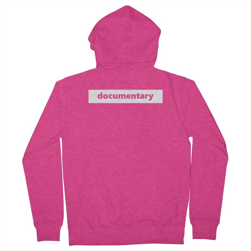 documentary     logo     white Women's French Terry Zip-Up Hoody by Extreme Toast's Artist Shop