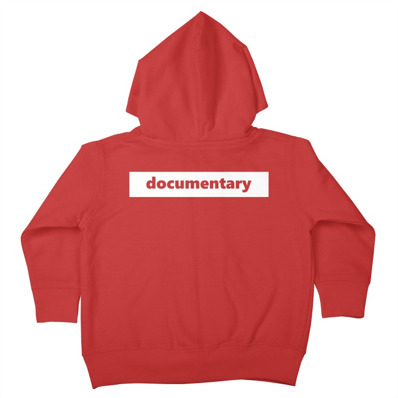 documentary  |  logo  |  white Kids Toddler Zip-Up Hoody by Extreme Toast's Artist Shop
