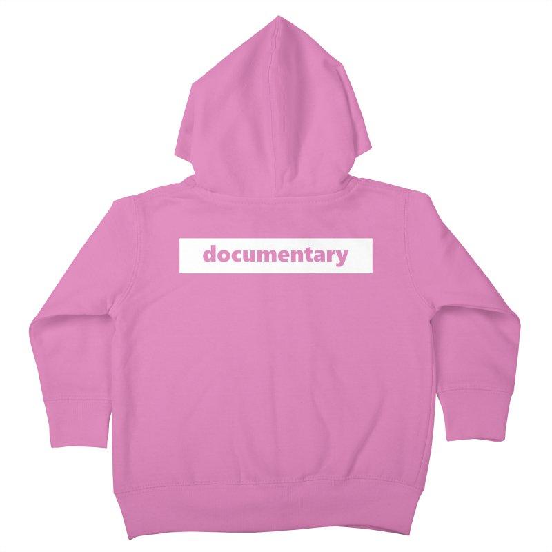documentary  |  logo  |  white Kids Toddler Zip-Up Hoody by