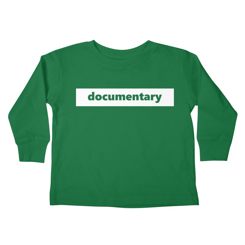 documentary     logo     white Kids Toddler Longsleeve T-Shirt by Extreme Toast's Artist Shop