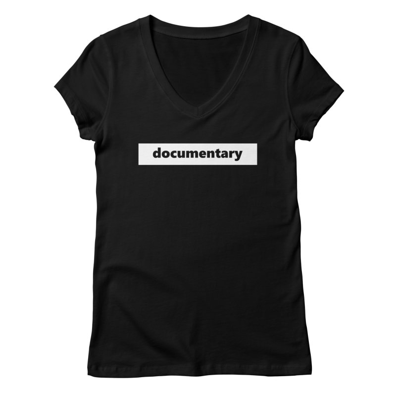 documentary  |  logo  |  white Women's V-Neck by