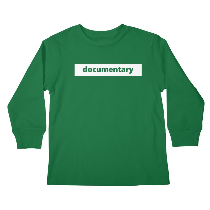 documentary  |  logo  |  white Kids Longsleeve T-Shirt by