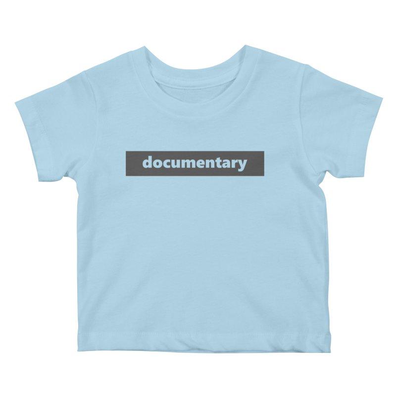 documentary  |  logo  |  dark Kids Baby T-Shirt by