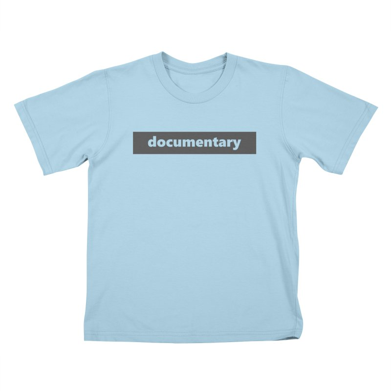 documentary  |  logo  |  dark Kids T-Shirt by Extreme Toast's Artist Shop