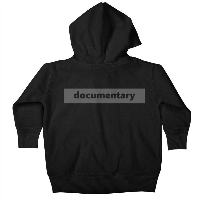 documentary  |  logo  |  dark Kids Baby Zip-Up Hoody by Extreme Toast's Artist Shop