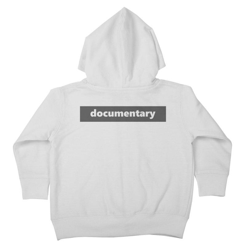 documentary     logo     dark Kids Toddler Zip-Up Hoody by Extreme Toast's Artist Shop