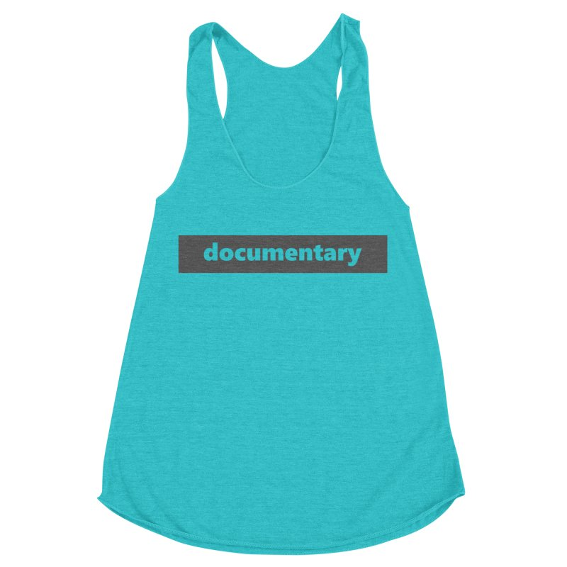 documentary  |  logo  |  dark Women's Racerback Triblend Tank by Extreme Toast's Artist Shop