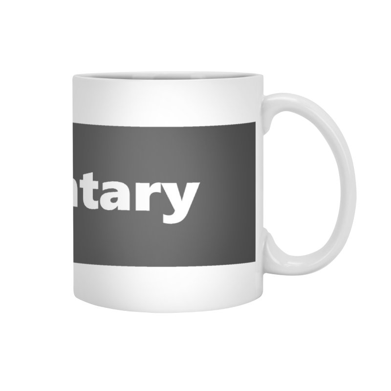 documentary  |  logo  |  mug Accessories Mug by Extreme Toast's Artist Shop