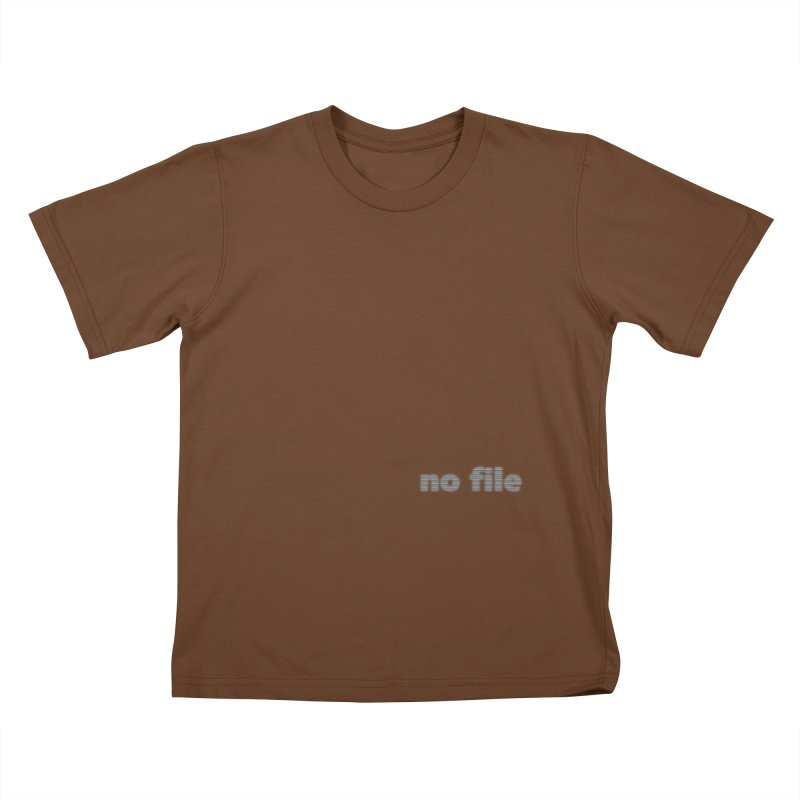 no file  |  text Kids T-Shirt by Extreme Toast's Artist Shop