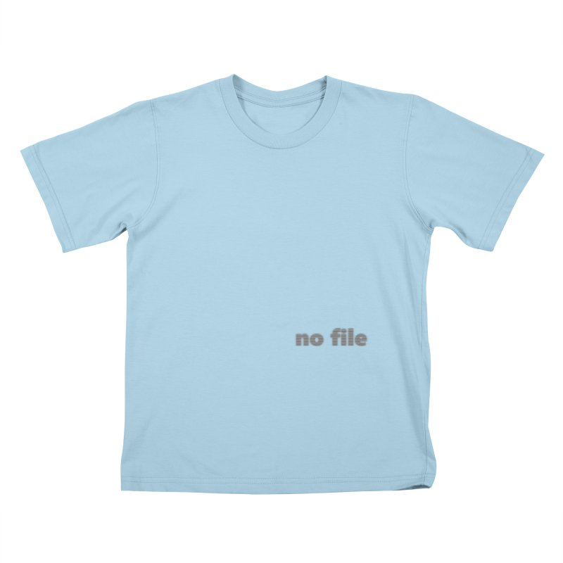 no file  |  text Kids T-Shirt by