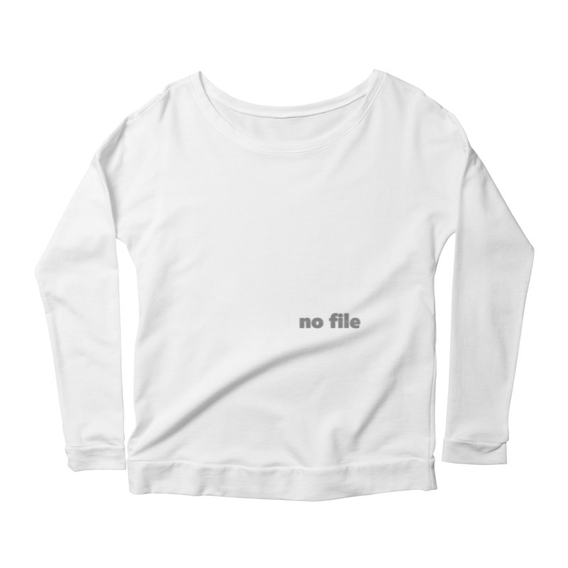 no file  |  text Women's Scoop Neck Longsleeve T-Shirt by