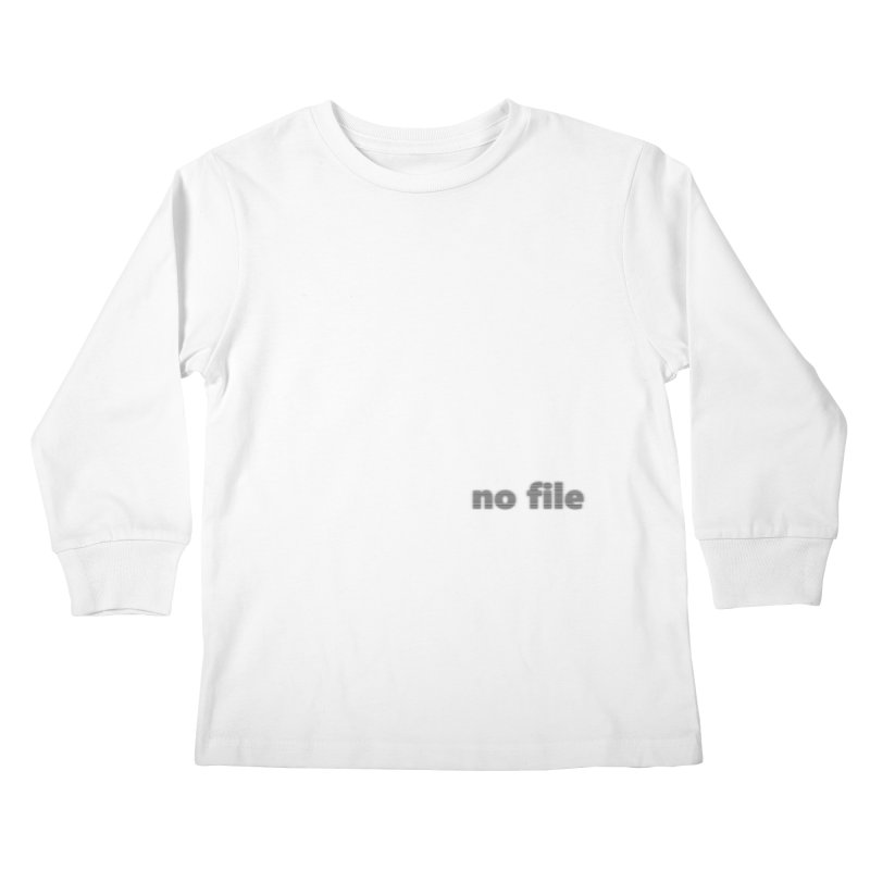 no file  |  text Kids Longsleeve T-Shirt by