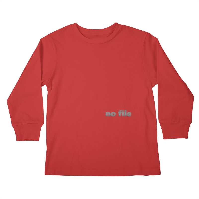 no file  |  text Kids Longsleeve T-Shirt by Extreme Toast's Artist Shop