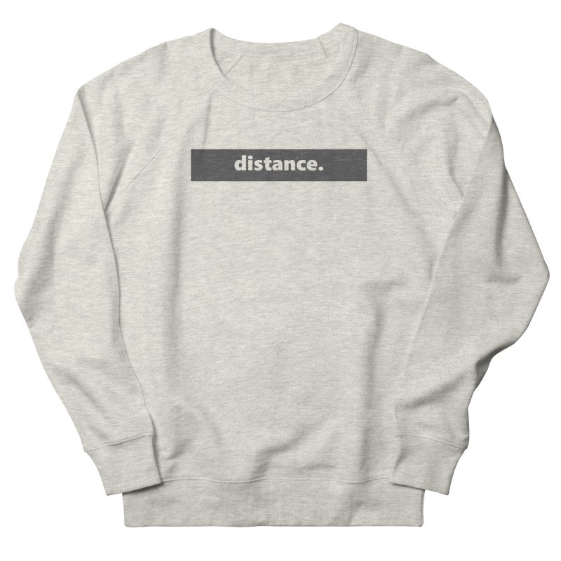 distance.  |  logo  |  dark Men's French Terry Sweatshirt by Extreme Toast's Artist Shop