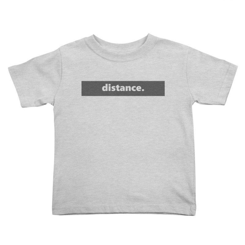 distance.  |  logo  |  dark Kids Toddler T-Shirt by