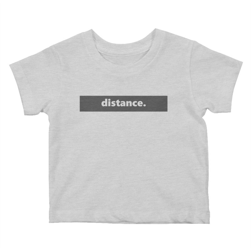 distance.  |  logo  |  dark Kids Baby T-Shirt by Extreme Toast's Artist Shop
