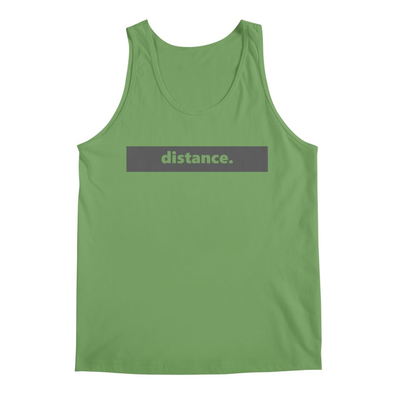 distance.  |  logo  |  dark Men's Tank by Extreme Toast's Artist Shop
