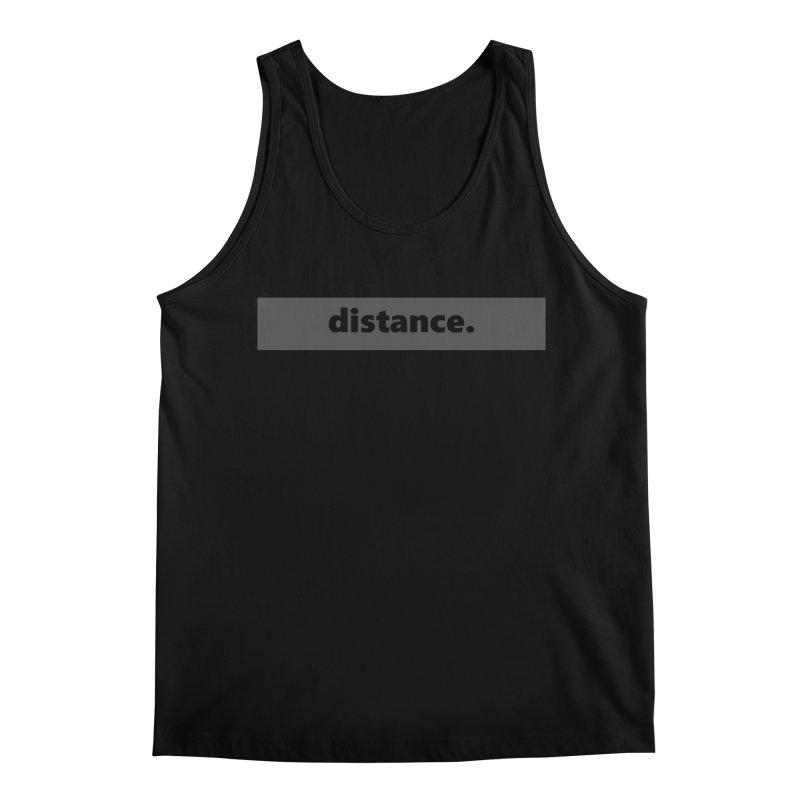 distance.  |  logo  |  dark Men's Regular Tank by Extreme Toast's Artist Shop