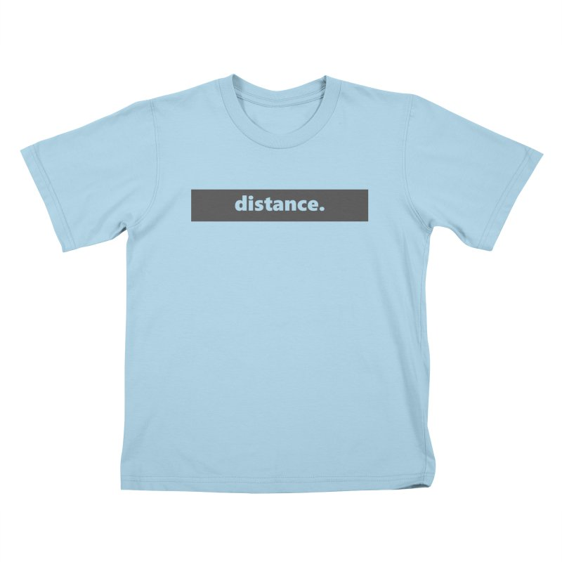 distance.  |  logo  |  dark Kids T-Shirt by Extreme Toast's Artist Shop