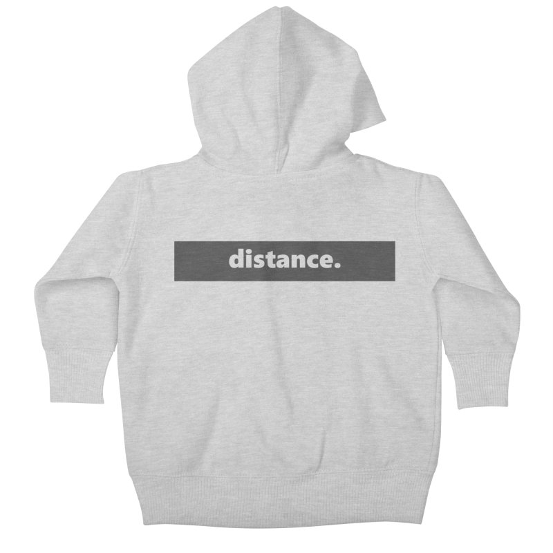 distance.  |  logo  |  dark Kids Baby Zip-Up Hoody by Extreme Toast's Artist Shop