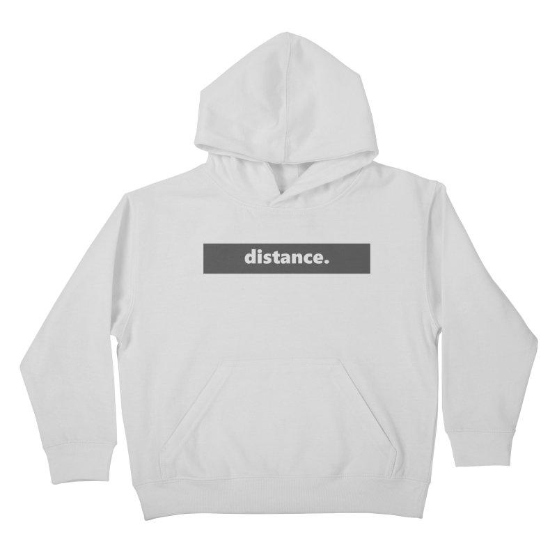 distance.     logo     dark Kids Pullover Hoody by Extreme Toast's Artist Shop