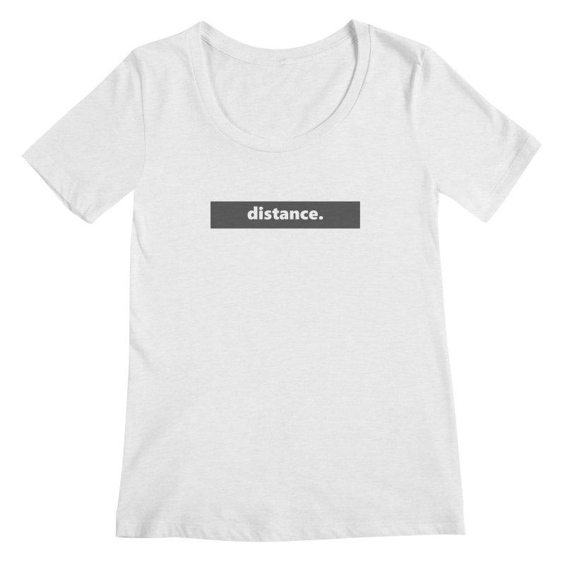 distance.  |  logo  |  dark Women's Regular Scoop Neck by