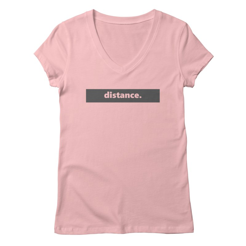 distance.  |  logo  |  dark Women's Regular V-Neck by Extreme Toast's Artist Shop