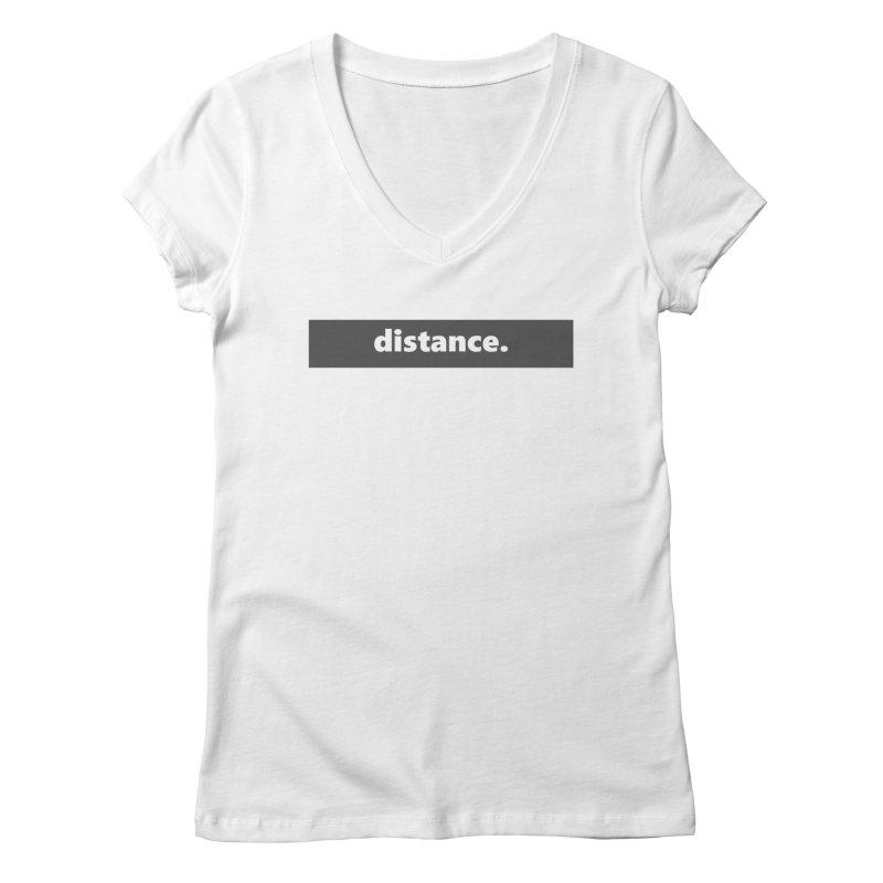 distance.  |  logo  |  dark Women's Regular V-Neck by Extreme Toast's Artist Shop