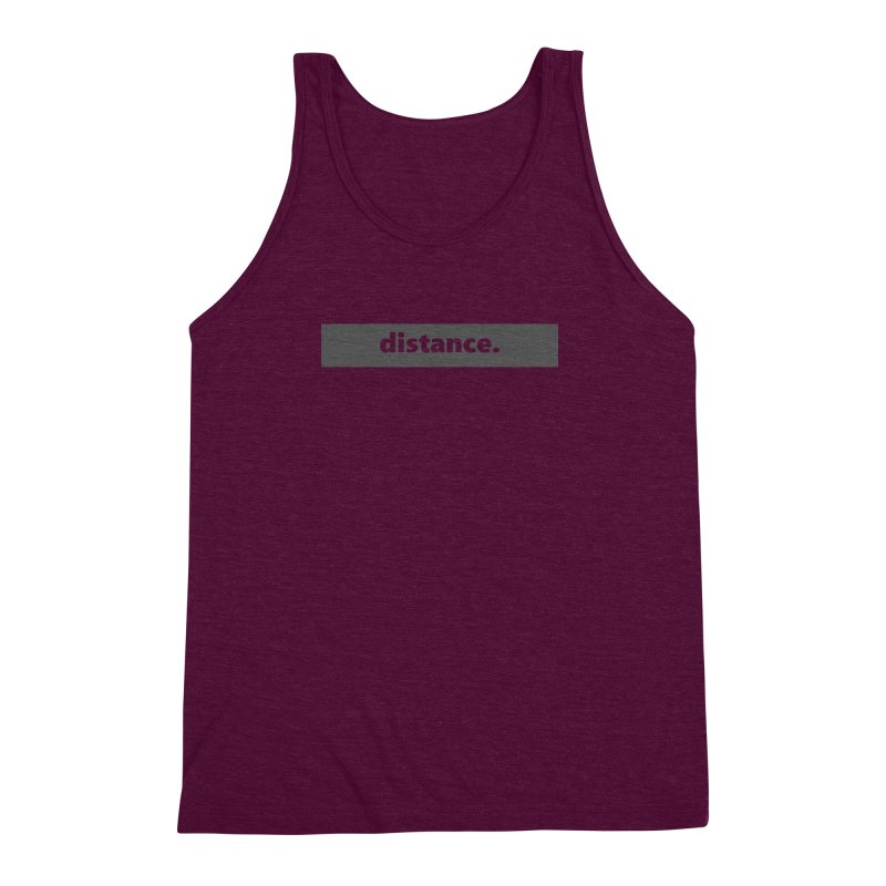 distance.  |  logo  |  dark Men's Triblend Tank by Extreme Toast's Artist Shop
