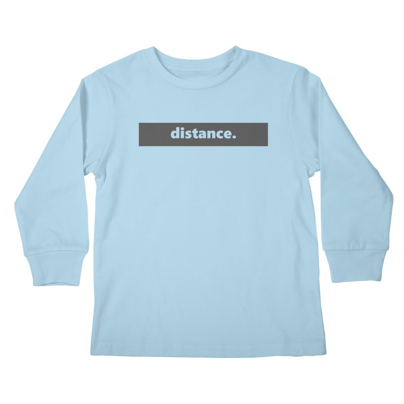distance.  |  logo  |  dark Kids Longsleeve T-Shirt by Extreme Toast's Artist Shop