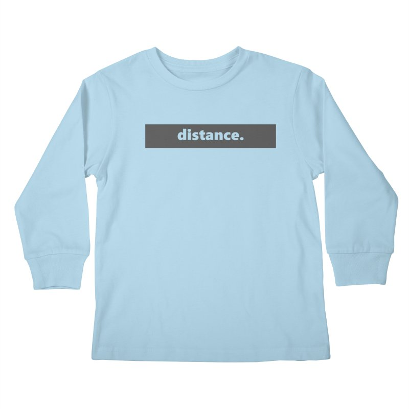 distance.  |  logo  |  dark Kids Longsleeve T-Shirt by