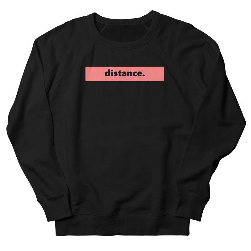 distance.  |  logo  |  light Women's French Terry Sweatshirt by