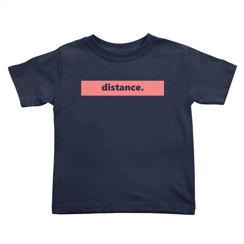 distance.  |  logo  |  light Kids Toddler T-Shirt by Extreme Toast's Artist Shop