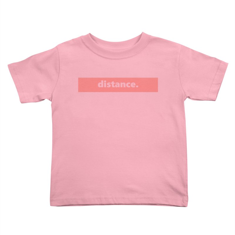 distance.  |  logo  |  light Kids Toddler T-Shirt by
