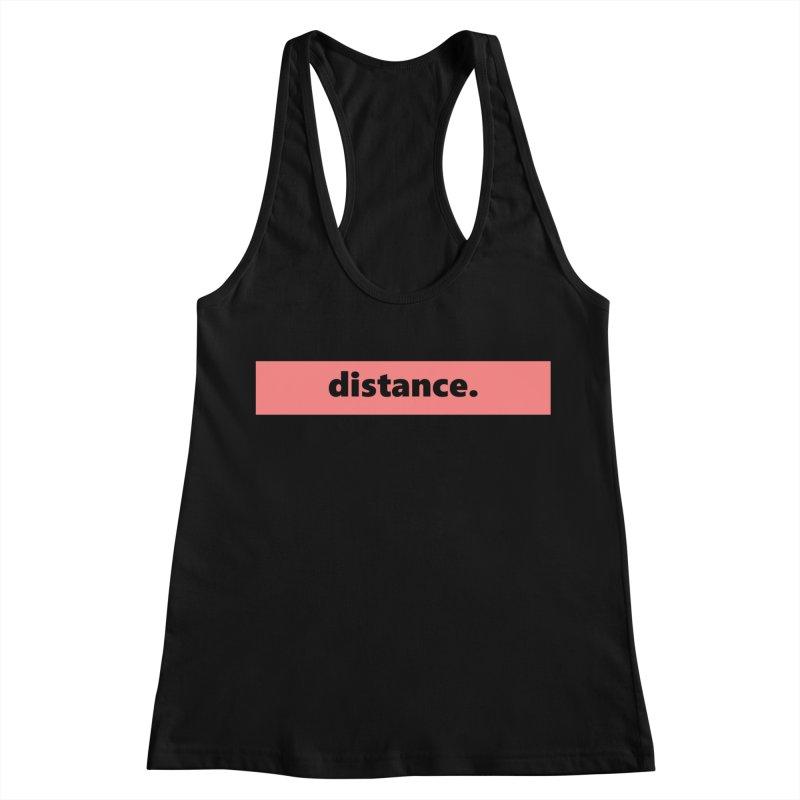distance.  |  logo  |  light Women's Tank by Extreme Toast's Artist Shop