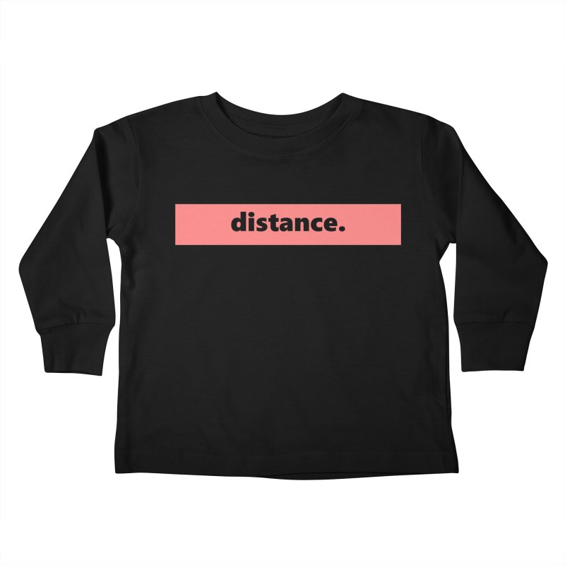 distance.     logo     light Kids Toddler Longsleeve T-Shirt by