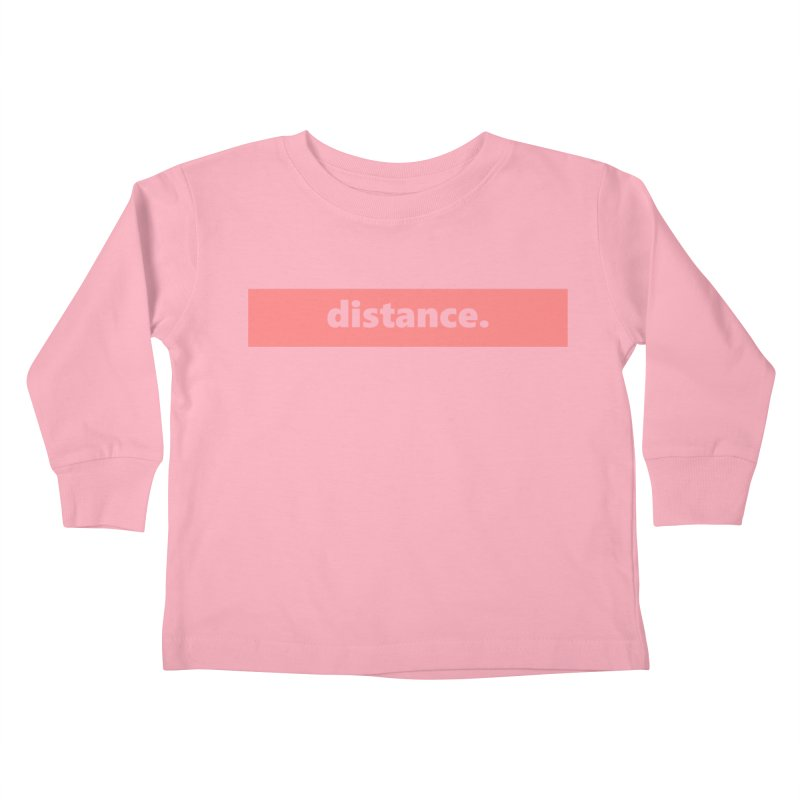 distance.  |  logo  |  light Kids Toddler Longsleeve T-Shirt by Extreme Toast's Artist Shop