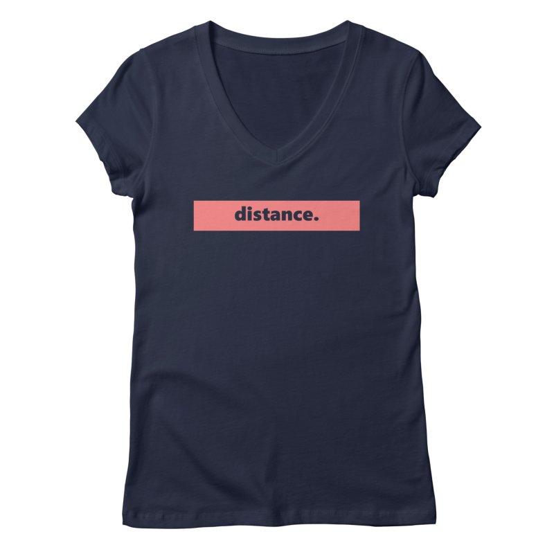distance.  |  logo  |  light Women's Regular V-Neck by Extreme Toast's Artist Shop