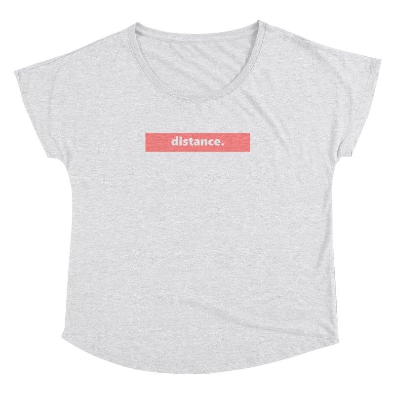 distance.  |  logo  |  light Women's Dolman Scoop Neck by