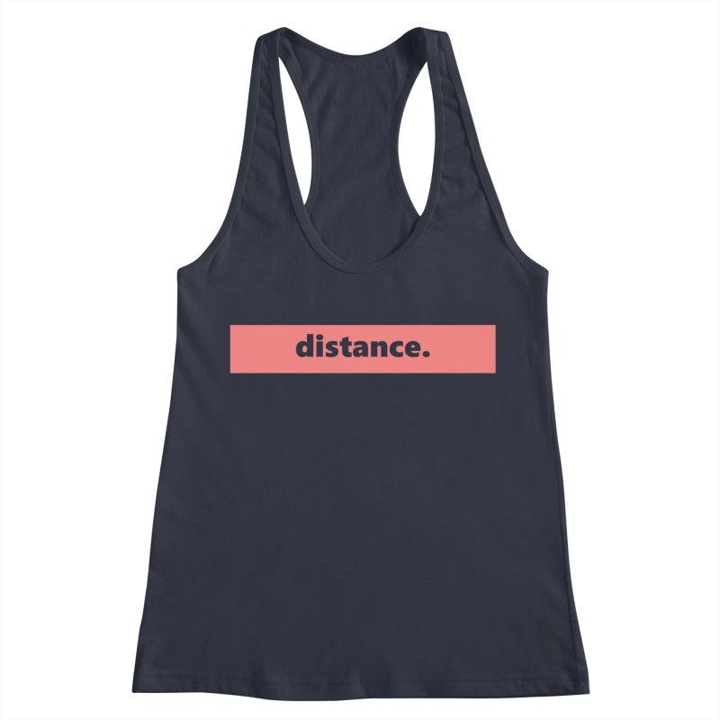 distance.     logo     light Women's Racerback Tank by Extreme Toast's Artist Shop
