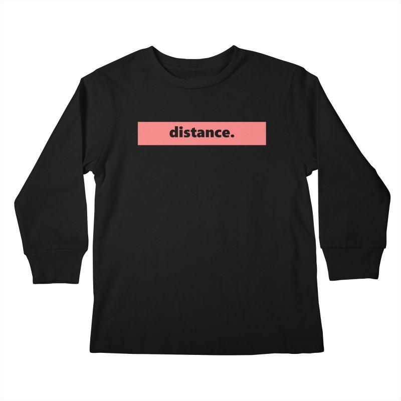 distance.  |  logo  |  light Kids Longsleeve T-Shirt by Extreme Toast's Artist Shop