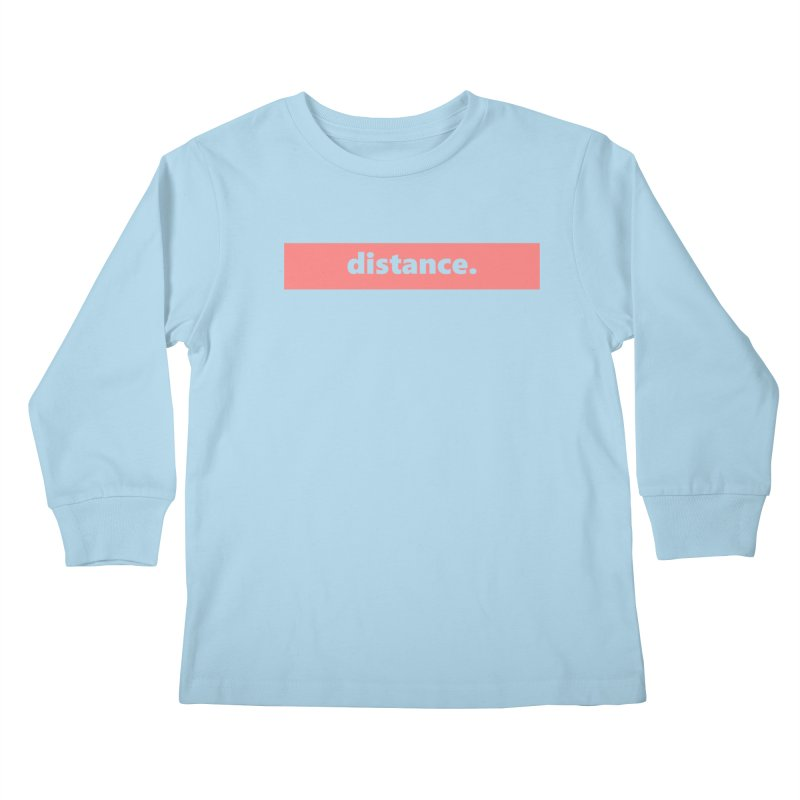 distance.  |  logo  |  light Kids Longsleeve T-Shirt by