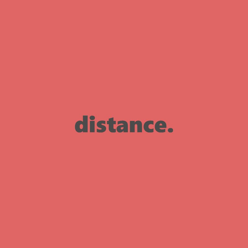 distance.  |  text  |  dark Women's V-Neck by