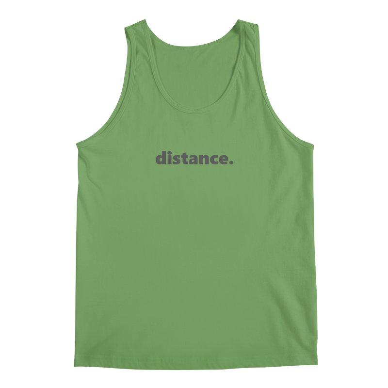 distance.  |  text  |  dark Men's Tank by Extreme Toast's Artist Shop