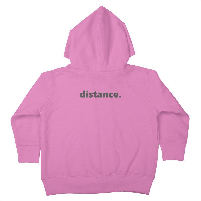 distance.  |  text  |  dark Kids Toddler Zip-Up Hoody by Extreme Toast's Artist Shop